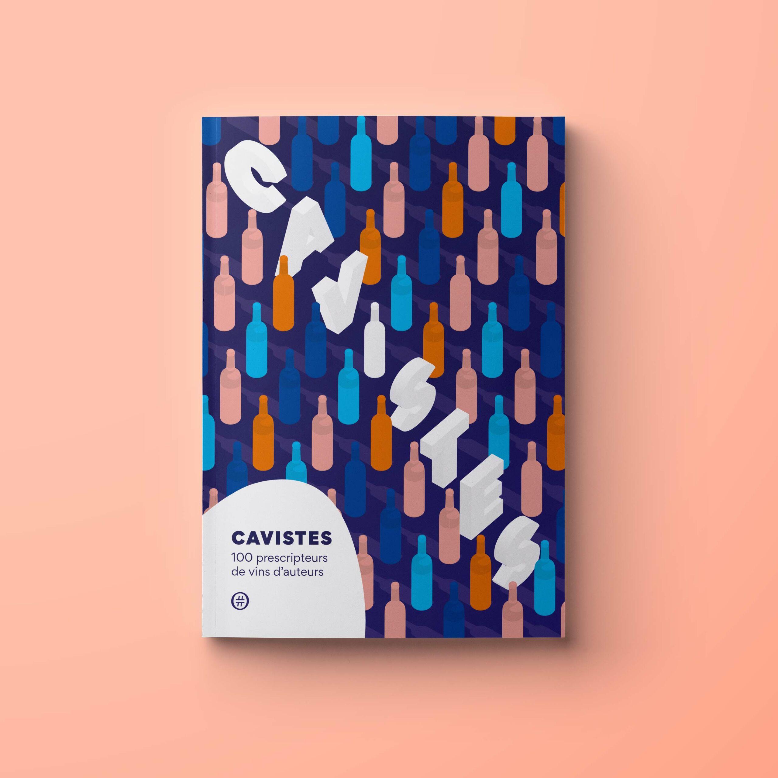 Design graphique et éditorial du livre Cavistes